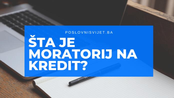 Šta je moratorij na kredit