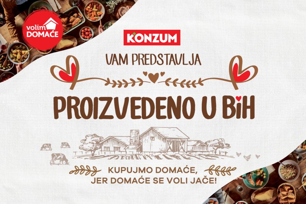 """Dugoročnu podršku domaćoj privredi Konzum nastavlja kroz novi projekat """"Proizvedeno u BiH"""""""